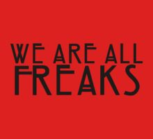 We Are All Freaks - English by pyros