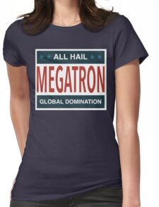 All Hail Megatron Womens Fitted T-Shirt