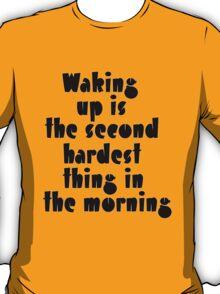 The second hardest T-Shirt