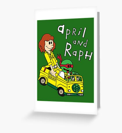 April and Raph Greeting Card