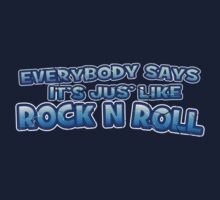 Jus' like Rock n Roll by Ra12