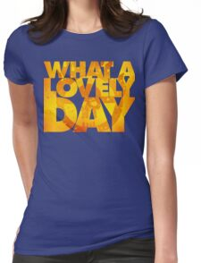 What a lovely day v.2 T-Shirt