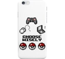 Gamers, Choose Wisely!  iPhone Case/Skin
