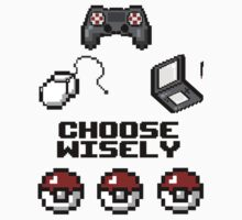 Gamers, Choose Wisely!  by allolater