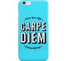 Carpe Diem. iPhone Case/Skin