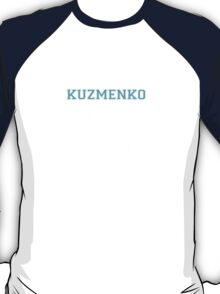 Its a KUZMENKO thing, you wouldn't understand T-Shirt