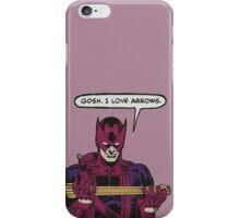 Clint Loves Arrows iPhone Case/Skin