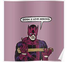 Clint Loves Arrows Poster