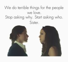 Stop asking why. Start asking who. Sister. by jawnsm1ff