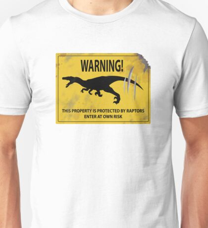 Damaged Raptor Warning Sign Unisex T-Shirt