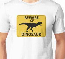 Beware of Dinosaur Sign (New) Unisex T-Shirt