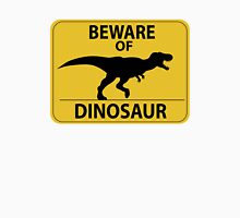 Beware of Dinosaur Sign (New) T-Shirt