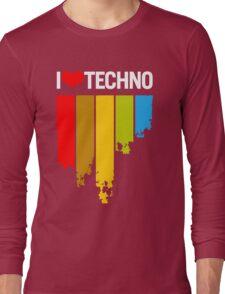 I Love Techno Long Sleeve T-Shirt