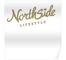 Northside Gold Crown Poster