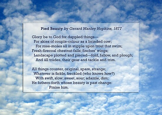 """Pied Beauty"" by Gerard Manley Hopkins, especially good as a card. by Philip Mitchell"