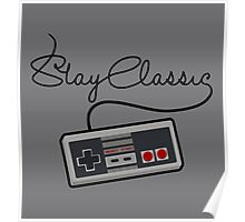 Stay Classic Poster