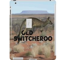 The Old Switcheroo iPad Case/Skin