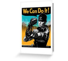 We Can Do It (Furiously) Greeting Card