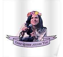 Derp Queen Judges You (Lana Parrilla) Poster