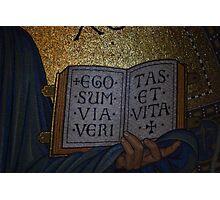 Ego sum via, veritas et vita Photographic Print