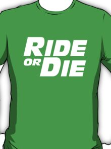 paul walker ride or die quote for tribute T-Shirt