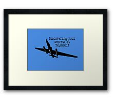 Discovering your secrets at 70,000ft by #fftw Framed Print
