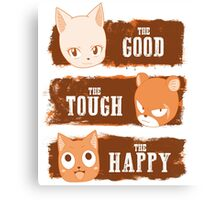 The Good, The Tough and The Happy Canvas Print