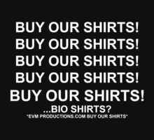 ...Bio Shirts? by BaronVonRosco