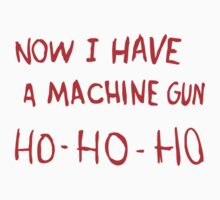 Die Hard - Now I Have A Machine Gun Ho-Ho-Ho by dreamtee