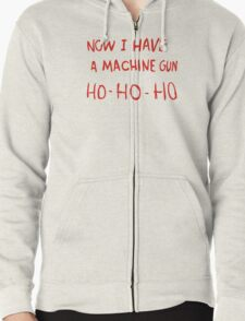 Die Hard - Now I Have A Machine Gun Ho-Ho-Ho Zipped Hoodie