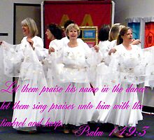 Davidic Dance - The Wedding March by R&PChristianDesign &Photography