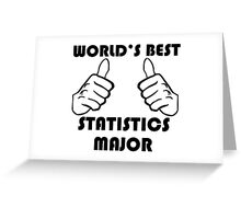 World's Best Statistics Major Greeting Card