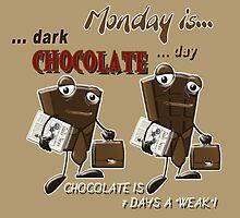 Chocolate - Monday is dark chocolate day by Kartoon