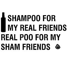 Sham-Poo (Black Text) Photographic Print