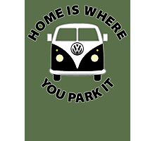 Home Is Where You Park It. Photographic Print