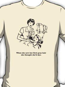 300 Hair Dye T-Shirt