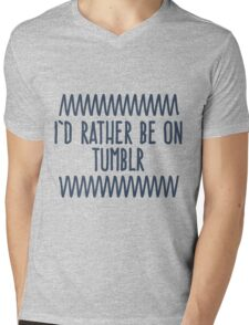 I'd rather be on Tumblr Mens V-Neck T-Shirt