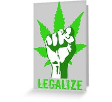LEGALIZE Greeting Card