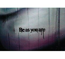 Be As You Are - Hosier Lane, Melbourne Photographic Print