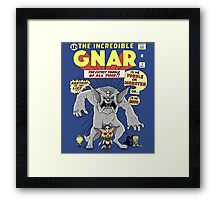 The incredible Gnar Framed Print