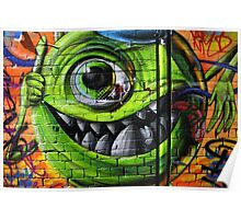 Mike Wazowski from Monsters Inc - Hosier Lane, Melbourne Poster