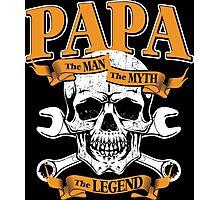 Papa The Man The Myth The Legend Photographic Print