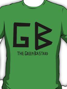 The Green Bastard  T-Shirt