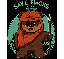 Save Ewoks Photographic Print