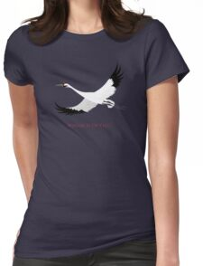 Whooping Crane - Whoop It Up Y'All Womens Fitted T-Shirt