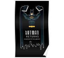 Batman Returns His Books Poster