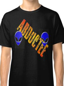 ~* Abductee *~ Classic T-Shirt