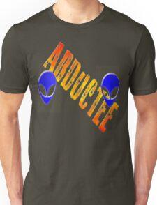 ~* Abductee *~ Unisex T-Shirt