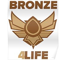 League of Legends - Bronze Forever Poster