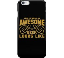 This is What an AWESOME GEEK Looks Like Retro iPhone Case/Skin